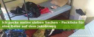 Ich packe meine sieben Sachen - Packliste für eine Reise auf dem Jakobsweg